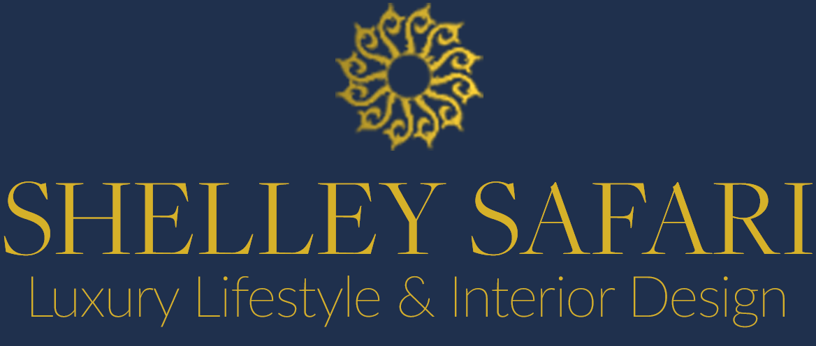 SHELLEY SAFARI | Luxury Lifestyle & Interior Design